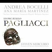 Leoncavallo: Pagliacci / Mercurio, Bocelli, Martinez, et al