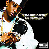 Fabolous: From Nothin' to Somethin' [PA]