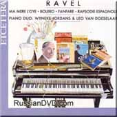 Ravel: Works for 4 Hand Piano / van Doeselaar, Jordans