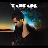 Kaskade: Bring the Night [Digipak]