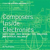 From the Kitchen Archives 4 - Composers Inside Electronics