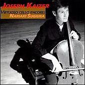 Virtuoso Cello Encores / Joseph Kaizer, Nariaki Sugiura