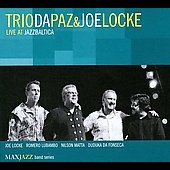 Trio da Paz: Live at JazzBaltica [Digipak] *