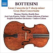 Bottesini: Gran Concerto in F sharp minor, Gran Duo Concertante / Martin, Garcia, Johnson, Litton, English CO