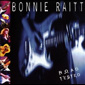 Bonnie Raitt: Road Tested [Single Disc]