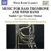 Wind Band Classics - Music for Bass Trombone and Wind Band / Bauer, Kesmaecker, et al
