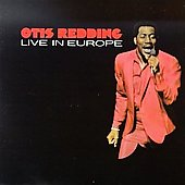 Otis Redding: Live in Europe