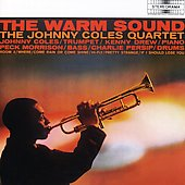 Johnny Coles/Johnny Coles Quartet: The Warm Sound