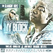 Yung Joc: The Slangin' Boyz: From My Block to Yours [PA] *