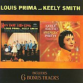 Louis Prima: Hey Boy! Hey Girl!/Swingin' Pretty