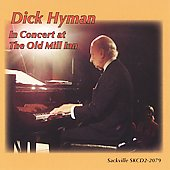 Dick Hyman: In Concert at the Old Mill Inn