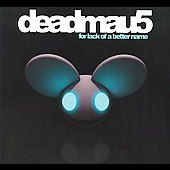 Deadmau5: For Lack of a Better Name [Digipak]