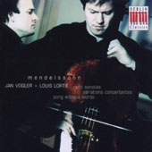 Mendelssohn: Cello Sonatas; Variations Concertante; Song Without Words