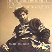 The Chaliapin Edition, Vol. 5: 1921-1923, American & British Recordings