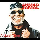 Ahmad Jamal: A Quiet Time [Digipak]