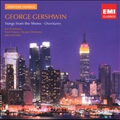 George Gershwin: Songs From The Shows; Overtures / Te Kanawa
