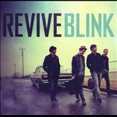 Revive (Christian Rock): Blink *
