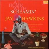 Screamin' Jay Hawkins: At Home with Screamin' Jay Hawkins: The Epic and Okeh Recordings