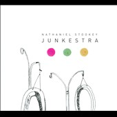 Nathaniel Stookey: Junkestra