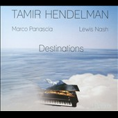 Tamir Hendelman: Destinations [Digipak]
