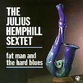 Julius Hemphill: Fat Man and the Hard Blues