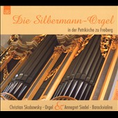 Die Silbermann-Orgel in der Petrikirche zu Freiberg