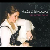 Elca Maranzana: No Matter What [Slipcase]