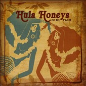 The Hula Honeys: Girl Talk