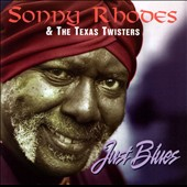 Sonny Rhodes: Just Blues