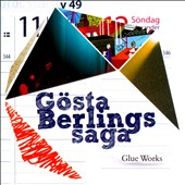 Gösta Berlings Saga: Glue Works *