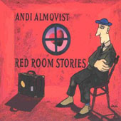 Andi Almqvist: Red Room Stories [Digipak]