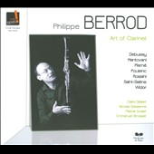Art of the Clarinet / Philippe Berrod, clarinet