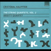 Cristóbal Halffter: The String Quartets, Vol. 2 / Arditti Quartet