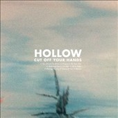 Cut Off Your Hands: Hollow *