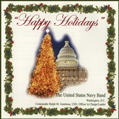 Happy Holidays! / The United States Navy Band
