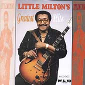 Little Milton: Greatest Hits [Malaco]
