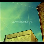 eleventhfloorrecords: Eleventhfloorrecords [Digipak]