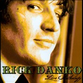 Rick Danko: Live Anthology