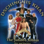 Dschinghis Khan: Jubilee Album