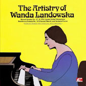 The Artistry of Wanda Landowska [Remastered]