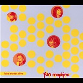 Lake Street Dive: Fun Machine [Digipak]