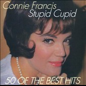 Connie Francis: Stupid Cupid: 50 of the Best Hits