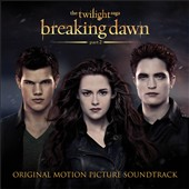 Various Artists: The Twilight Saga: Breaking Dawn, Pt. 2 [Original Motion Picture Soundtrack]