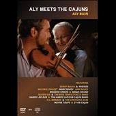 Aly Bain: Aly Meets the Cajuns [DVD]