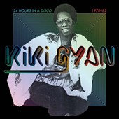 Kiki Gyan: 24 Hours in a Disco: 1978-82