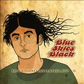 Mike Grosshandler: Blue Skies Black [Slipcase]