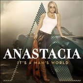 Anastacia: It's a Man's World *