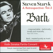 Violinist Steven Staryk: A Retrospective, Vol. 3 - Bach / Kenneth Gilbert, harpsichord