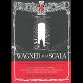 Wagner alla Scala: Ouvertures and orchestral works / Teatro alla Scala