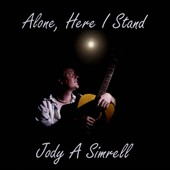 Jody A. Simrell: Alone Here I Stand